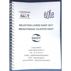 SELECTION 2017 DES OUVRAGES FORMAT DAISY