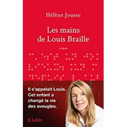 LES MAINS DE LOUIS BRAILLE - H. JOUSSE